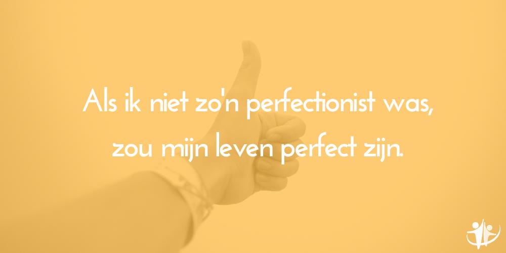 tips tegen perfectionisme lat hoog leggen